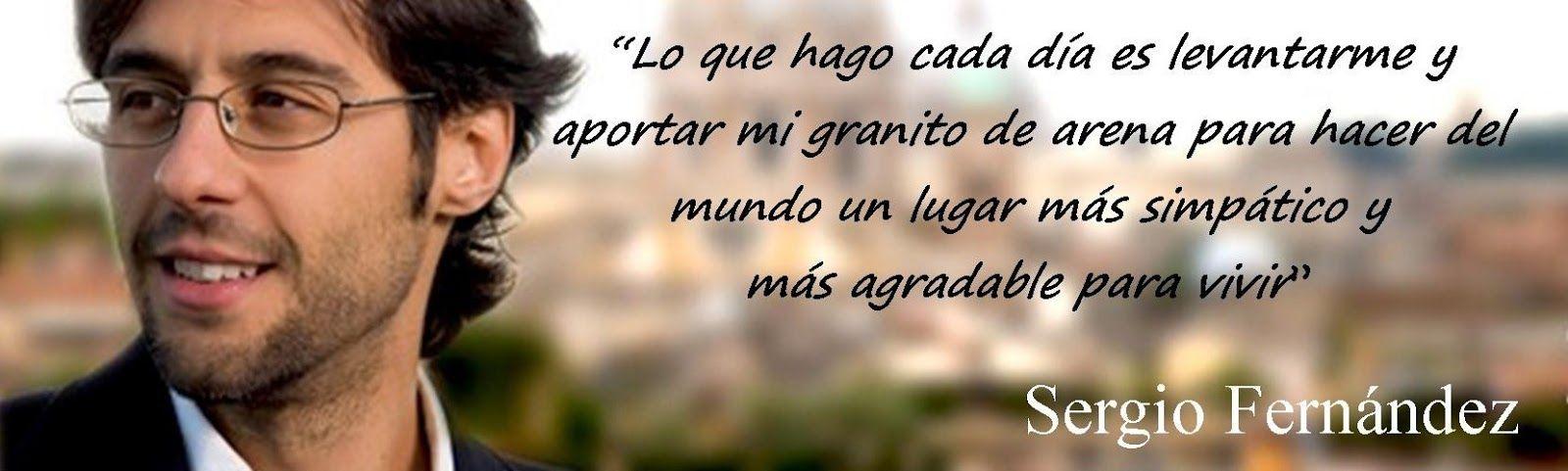 Pensamiento Positivo y todo lo que aprendo de Sergio Fernández ¡Menudo crack!