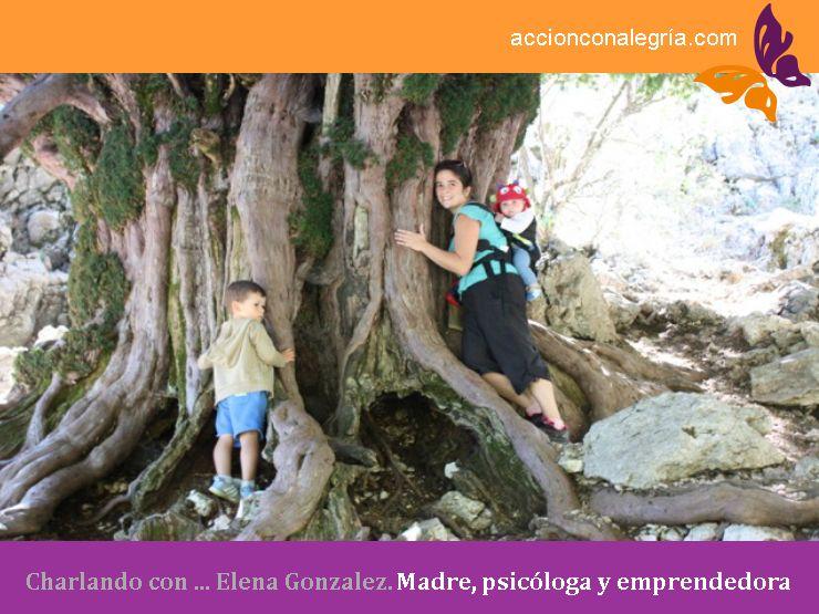 Charlando con … Elena González. Madre, psicóloga y emprendedora