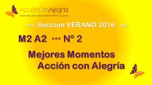 Mejores Momentos de Acción con Alegría #2/3: Artículos calendario 2016