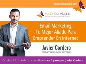 Seducir Clientes Email Marketing Javier Cordero