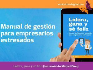 Manual Gestión Empresarios Estresados Ebook Miquel Pino
