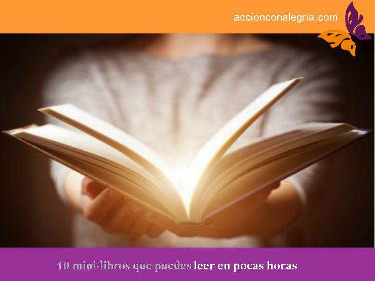 10 mini-libros que puedes leer en pocas horas ¡Y a disfrutar de la lectura para siempre!