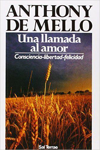 Anthony de Mello Una llamada al Amor