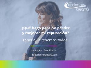 Reputación Ana Bizarro