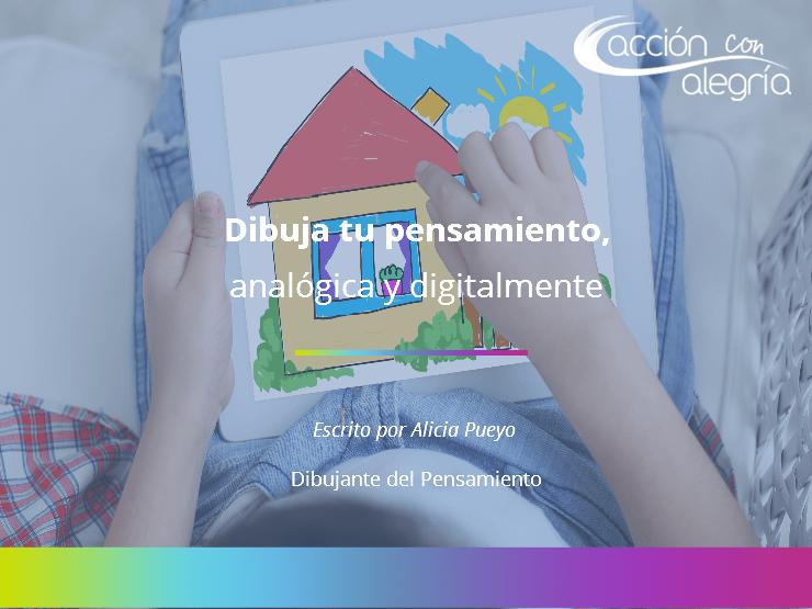Octubre 2017: Dibuja tu pensamiento, analógica y digitalmente, por Alicia Pueyo