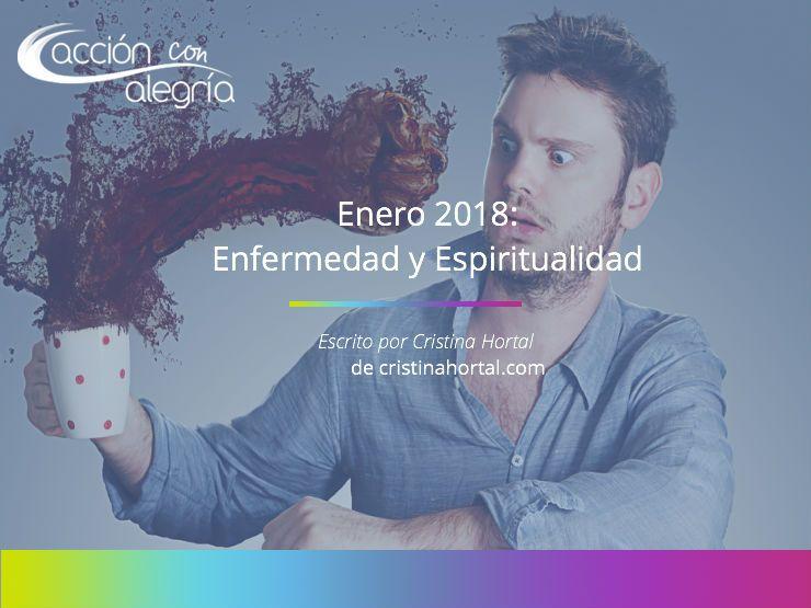 Enero 2018: Enfermedad y espiritualidad, por Cristina Hortal