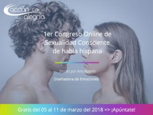 1er Congreso de Sexualidad Consciente de habla hispana ¿Te apuntas?