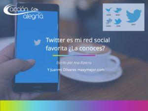 Twitter es mi red social favorita. ¿Quieres conocerla un poco mejor?