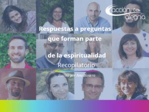 Respuestas a preguntas que forman parte de la espiritualidad – Recopilatorio