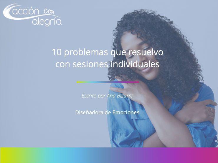 Los 10 problemas que resuelvo con sesiones individuales para que tu camino laboral sea fácil, innovador y atractivo.