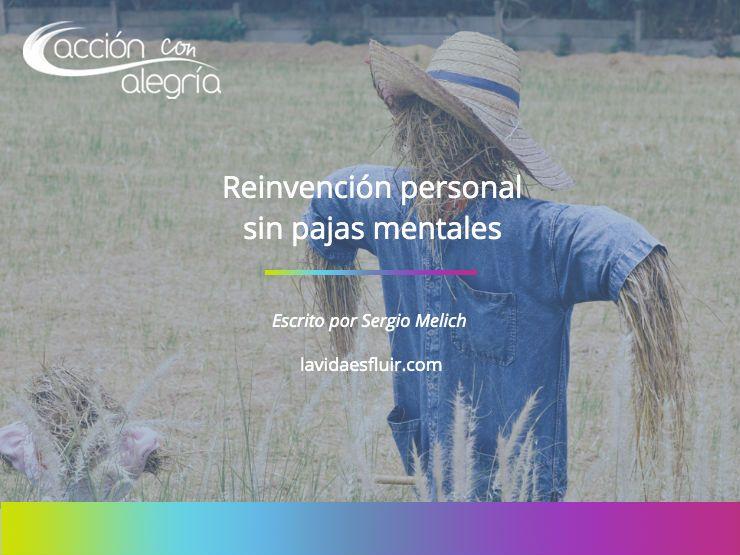 Julio 2019: Reinvención personal, sin pajas mentales, por Sergio Melich