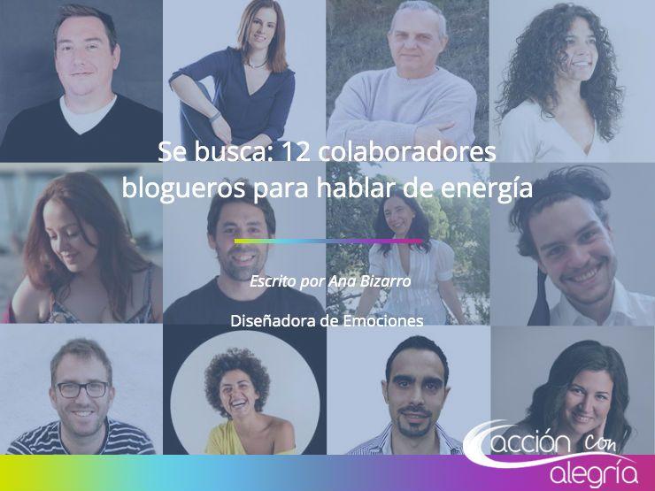 Se busca: 12 colaboradores blogueros para hablar de energía y las ventajas de aplicarla en los negocios