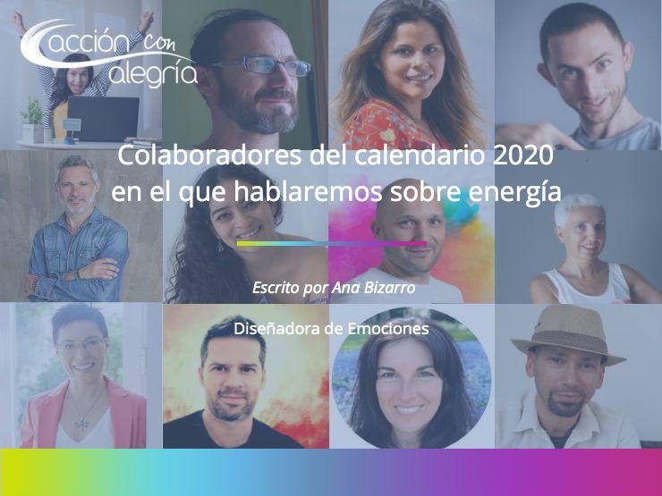 Calendario 2020: Te presento a los colaboradores con los que hablaremos de energía (vital)