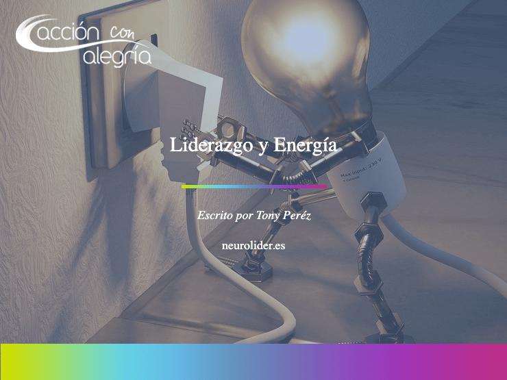Septiembre 2020: Liderazgo y Energía, por Tony Pérez