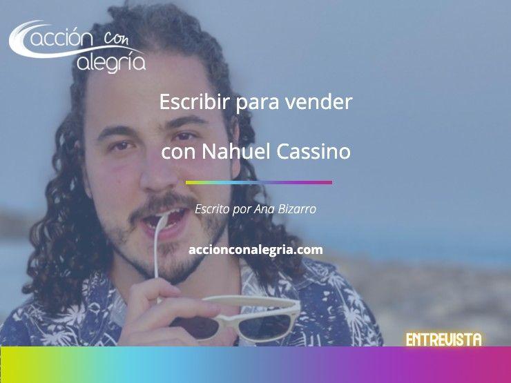 Escribir para vender con Nahuel Cassino